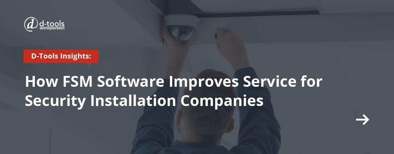 D-tools: field service productivity tips - FSM Software