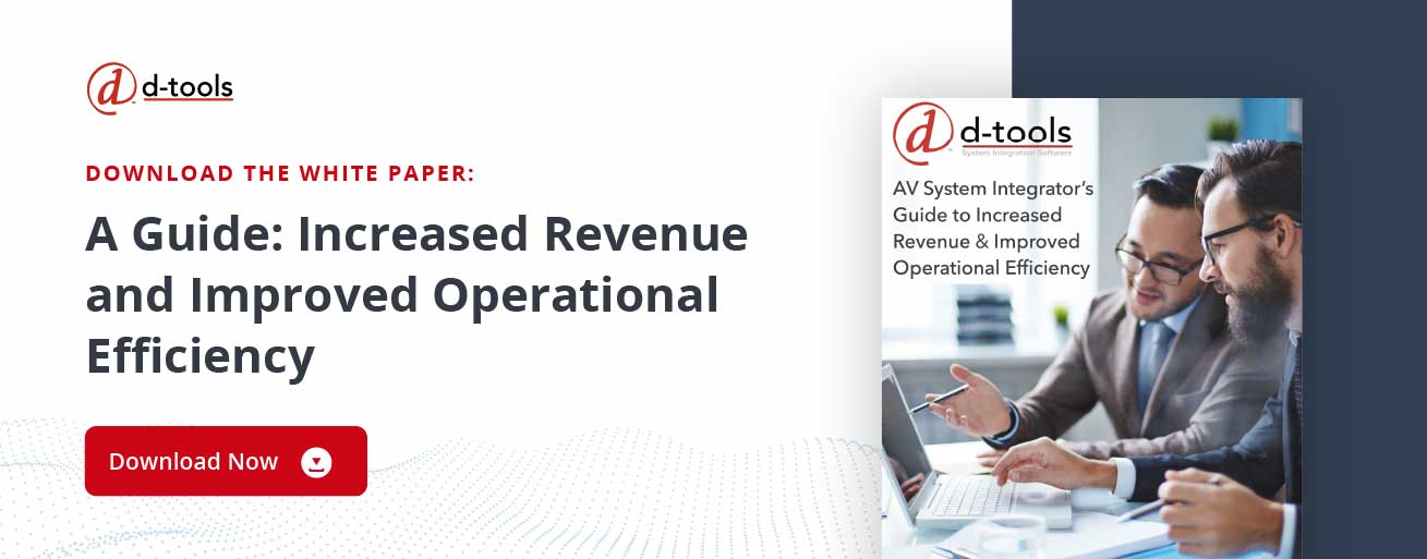D-tools: increase profitability - increased revenue and improved operational efficiency