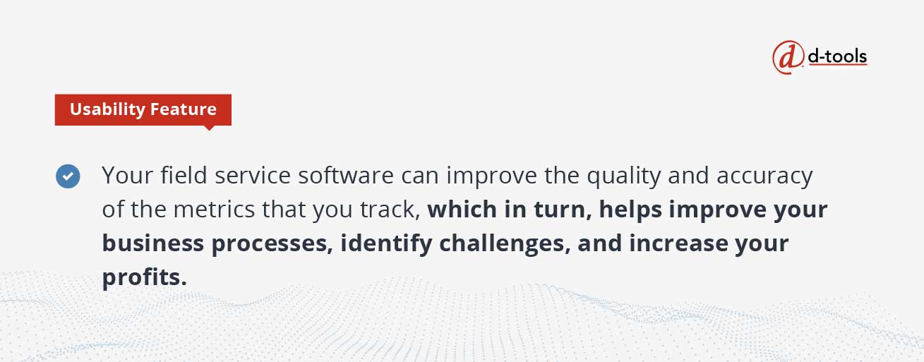 D-tools: field service software - improve your business processes