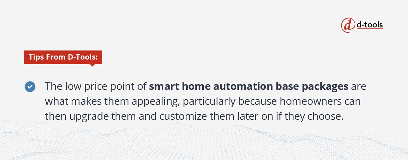 D-tools: Selling Home Automation Systems - smart home automation base packages