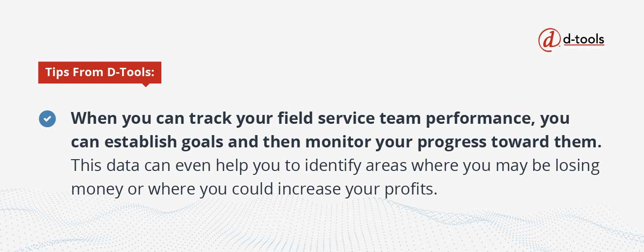 D-Tools: field service KPIs - track your field service team